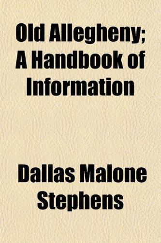 9781155096766: Old Allegheny; A Handbook of Information