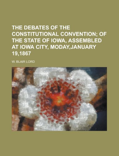 9781155099224: The Debates of the Constitutional Convention