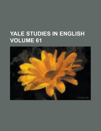 9781155105482: Yale Studies in English Volume 61