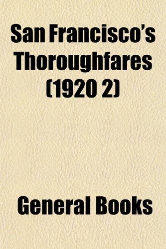 San Franciscos Thoroughfares (1920 2)