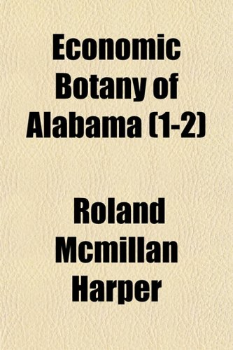 9781155118895: Economic Botany of Alabama (1-2)