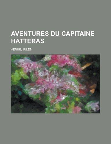 9781155128627: Aventures Du Capitaine Hatteras