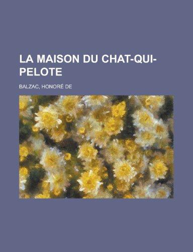 9781155131078: La Maison Du Chat-Qui-Pelote (French Edition)
