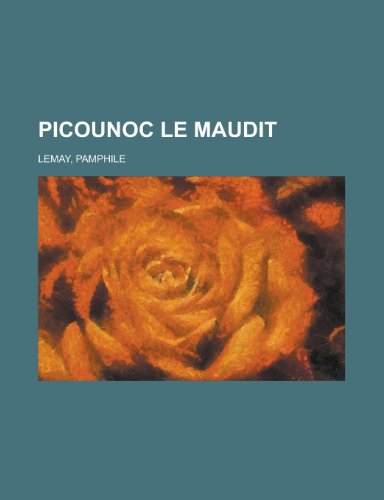 9781155131153: Picounoc Le Maudit (French Edition)