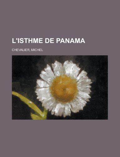 9781155131443: L'Isthme de Panama (French Edition)