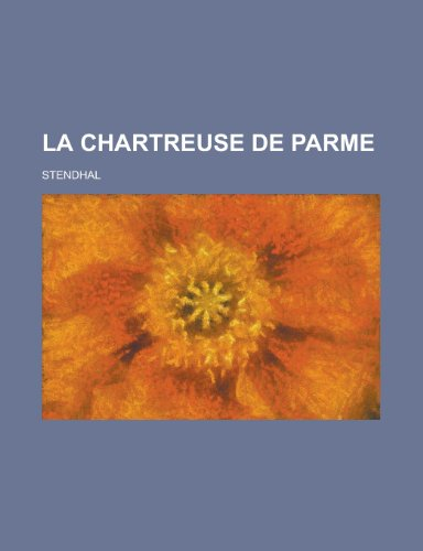 9781155132648: La Chartreuse de Parme (French Edition)