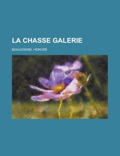 9781155132655: La Chasse Galerie (French Edition)