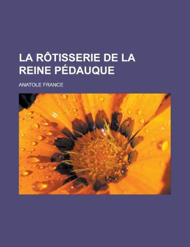 La Rotisserie de La Reine Pedauque - France, Anatole