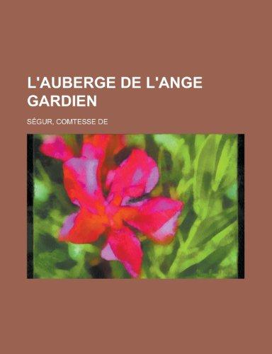 9781155133140: L'Auberge de L'Ange Gardien