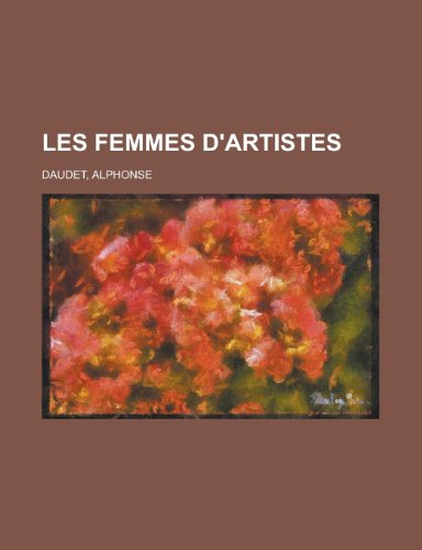 9781155133775: Les Femmes D'Artistes (French Edition)