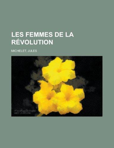 9781155133782: Les Femmes de La Revolution (French Edition)