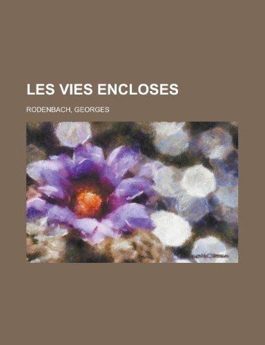 9781155134048: Les Vies Encloses