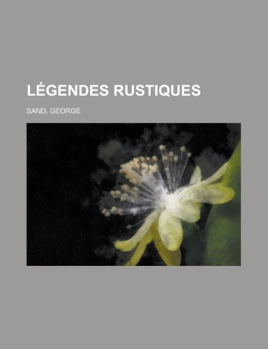 9781155134161: Legendes Rustiques (French Edition)