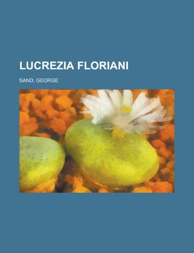 9781155134277: Lucrezia Floriani (French Edition)