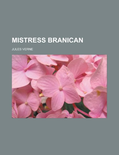 Mistress Branican (French Edition): Verne, Jules