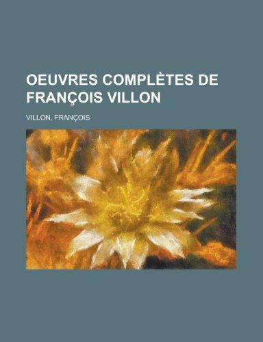 9781155134574: Oeuvres Completes de Francois Villon