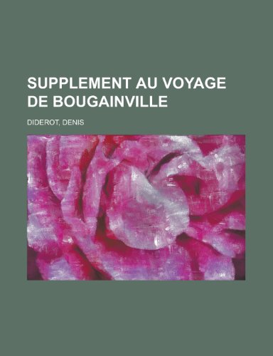 Supplement Au Voyage de Bougainville (French Edition) (9781155135021) by Denis Diderot
