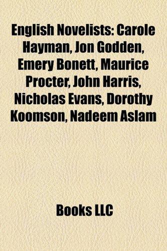 9781155181028: English Novelist Introduction: Carole Hayman, Jon Godden, Emery Bonett, Maurice Procter, John Harris, Nicholas Evans, Dorothy Koomson