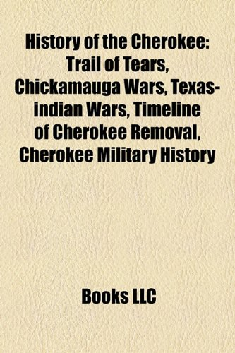 9781155204468: History of the Cherokee: Chickamauga Wars