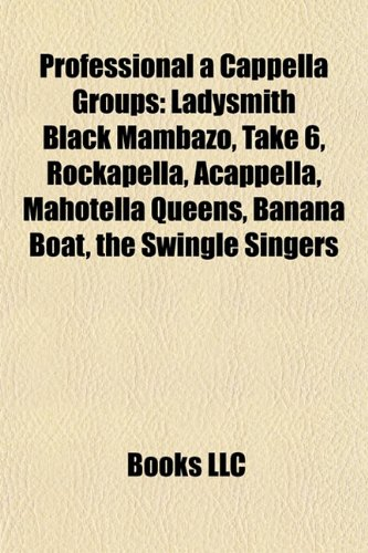 Professional a cappella groups: Source