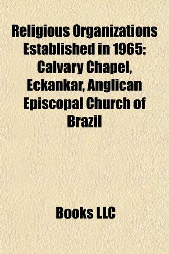 Religious Organizations Established in 1965: Calvary Chapel,: LLC, Books