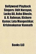 Bollywood Playback Singers: Udit Narayan, Lucky Ali,: Source Wikipedia