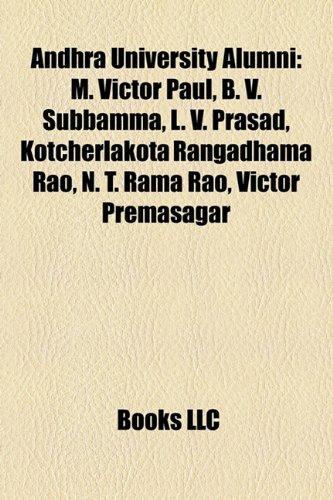 9781155421445: Andhra University alumni: N. T. Rama Rao, M. Victor Paul, Bhanumathi Ramakrishna, L. V. Prasad, Chiranjeevi, Kotcherlakota Rangadhama Rao