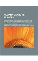 9781155633701: Newark Bears (Il) Players: Walter Johnson, Tris Speaker, Sherm Lollar, Hank Majeski, Buddy Rosar, Aaron Robinson, Waite Hoyt, Billy Werber