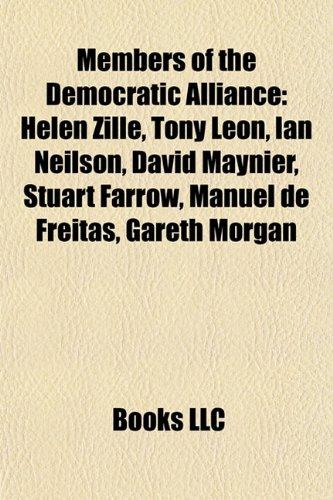 Members of the Democratic Alliance: Helen Zille,: LLC, Books
