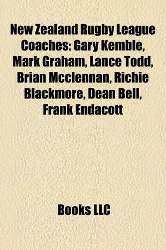 9781155677477: New Zealand Rugby League Coaches: Gary Kemble, Dean Bell, Kevin Tamati, Tawera Nikau, Whetu Taewa, Duane Mann, Lance Todd, Sean Hoppe