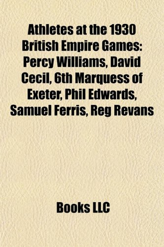 9781155691145: Athletes at the 1930 British Empire Games: David Cecil, 6th Marquess of Exeter