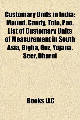 9781155697093: Customary Units in India: Maund, Candy, Tola, Pao