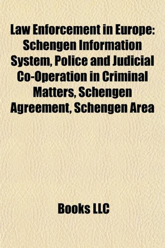 9781155746784 Law Enforcement In Europe Schengen Information
