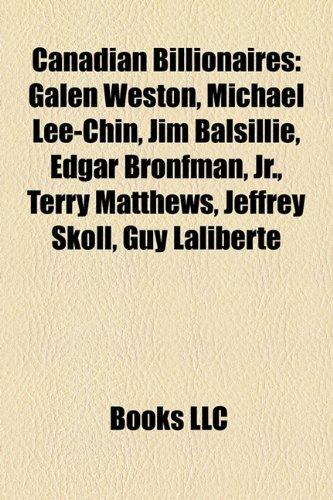 9781155780726: Canadian billionaires: Galen Weston, List of