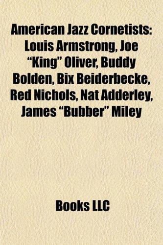 9781155888941: American Jazz Cornetists: Louis Armstrong, Joe