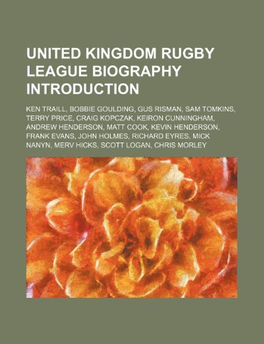 United Kingdom Rugby League Biography: Ken Traill,