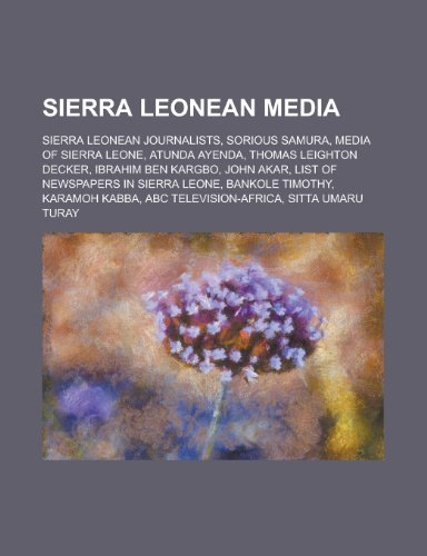 9781155966267: Sierra Leonean Media: Media of Sierra Leone, Atunda Ayenda, List of Newspapers in Sierra Leone, ABC Television-Africa,