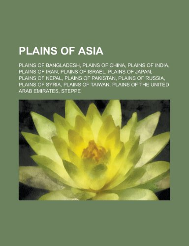 9781155971124: Plains of Asia: Indo-Gangetic Plain,
