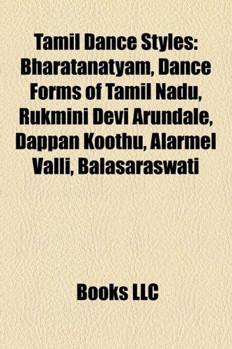 Tamil Dance Styles: Bharatanatyam, Bharata Natyam, Dance: Source Wikipedia