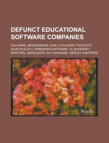 9781156076088: Defunct Educational Software Companies: Edu-Ware, Broderbund, Club Kidsoft, Spinnaker Software