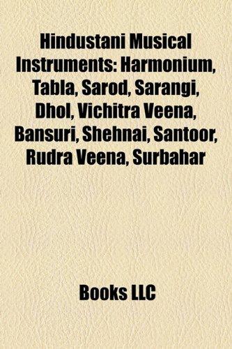 Hindustani Musical Instruments: Harmonium, Tabla, Sarod, Sarangi,