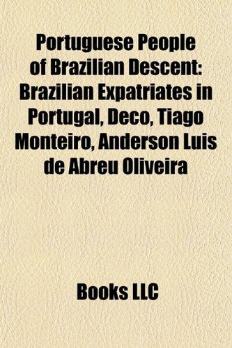 Portuguese People of Brazilian Descent: Brazilian Expatriates: Source Wikipedia