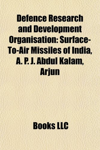 9781156121375: Defence Research and Development Organisation: A. P. J. Abdul Kalam, Integrated Guided Missile Development Program, Arjun