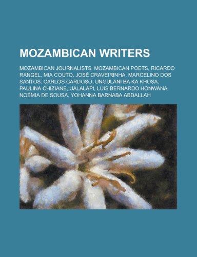 9781156134047: Mozambican Writers: MIA Couto, Marcelino DOS Santos, Ungulani Ba Ka Khosa, Paulina Chiziane, Ualalapi, Luis Bernardo Honwana