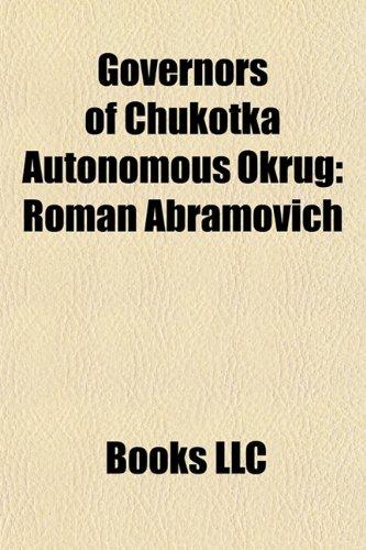 9781156181539: Governors of Chukotka Autonomous Okrug: Roman Abramovich
