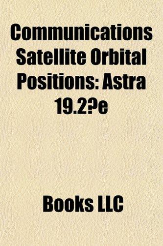 9781156213148: Communications Satellite Orbital Positions