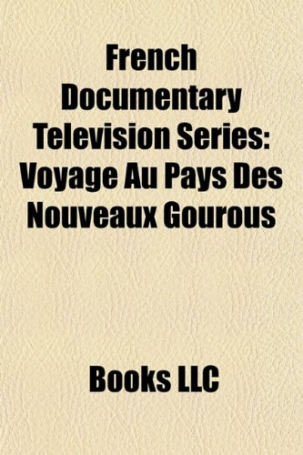 9781156296530: French Documentary Television Series