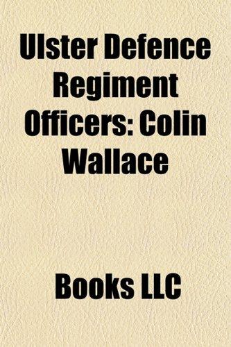 9781156300978: Ulster Defence Regiment Officers