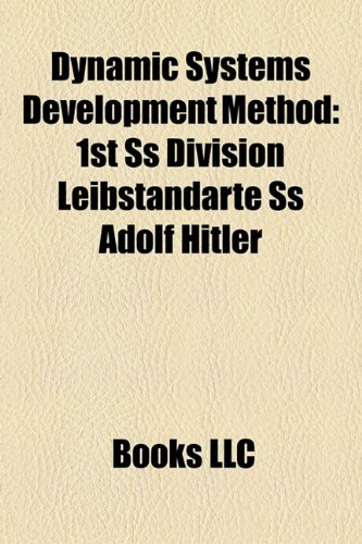 9781156310922: Dynamic Systems Development Method: 1st SS Division Leibstandarte SS Adolf Hitler
