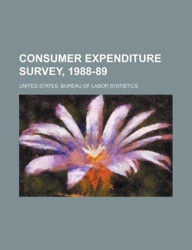 9781156326688: Consumer expenditure survey, 1988-89